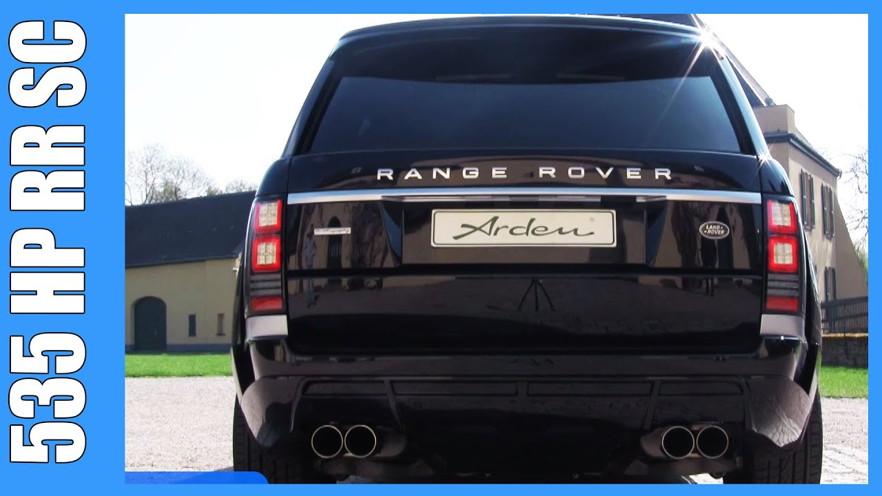 Range Rover 5 0 V8 Supercharged TUNED Arden AR9 535 HP BRUTAL
