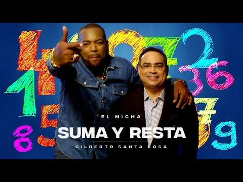 El Micha Feat. Gilberto Santa Rosa - Suma Y Resta (New Salsa Nueva Hit 2018 Official Audio).