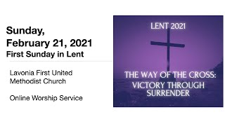 Online Worship February 21, 2021