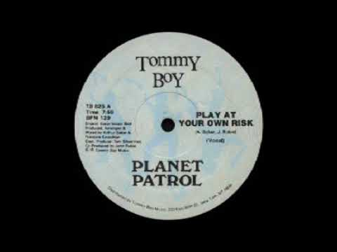 Old School Music Planet Patrol  Play At Your Own Risk