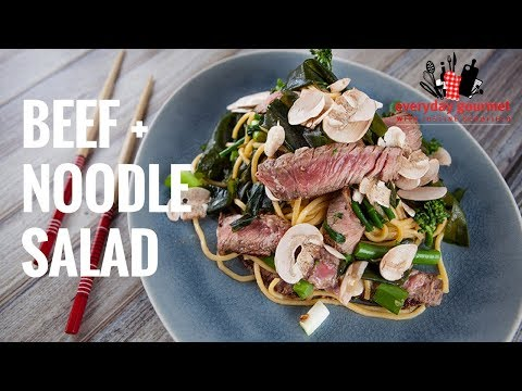 Beef and Noodle Salad | Everyday Gourmet S7 E6