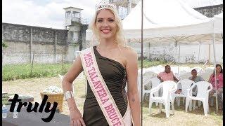 Killer Wins Beauty Pageant In Women's Prison | TRULY