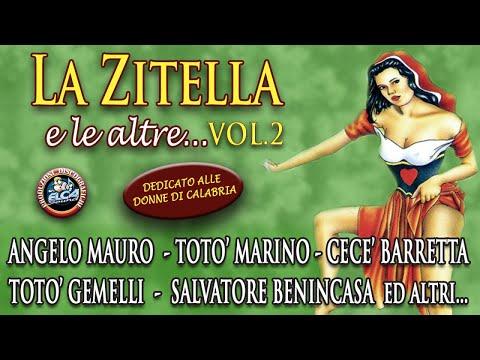 Canzoni Folk Calabresi - La Zitella e le altre... Vol.2 (FULL ALBUM)