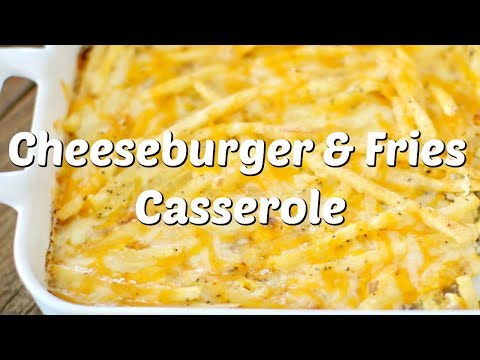 How to make: Cheeseburger and Fries Casserole