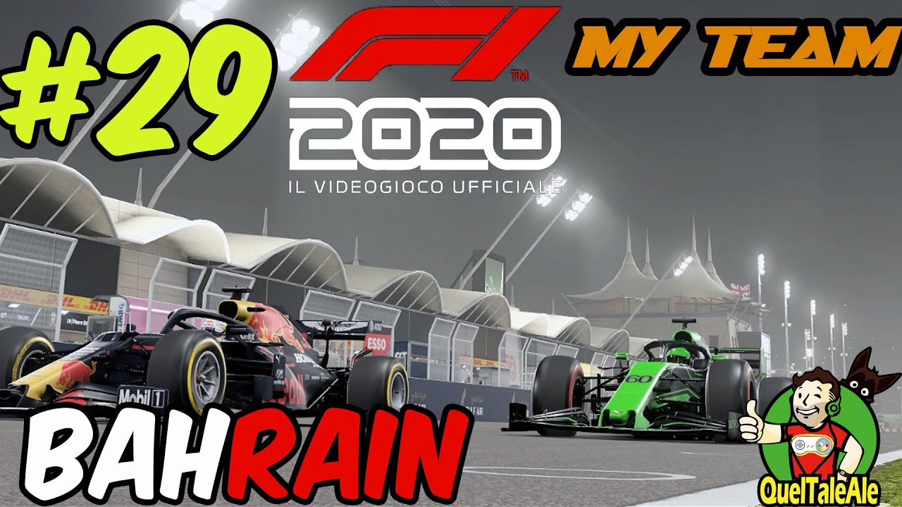 NON SONO CONVINTO | F1 2020 - Gameplay ITA - MyTeam #29 - BAHRAIN