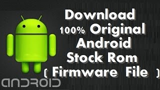 Download lagu How to download 100 original android stock Rom l Firmware l Flash File MP3