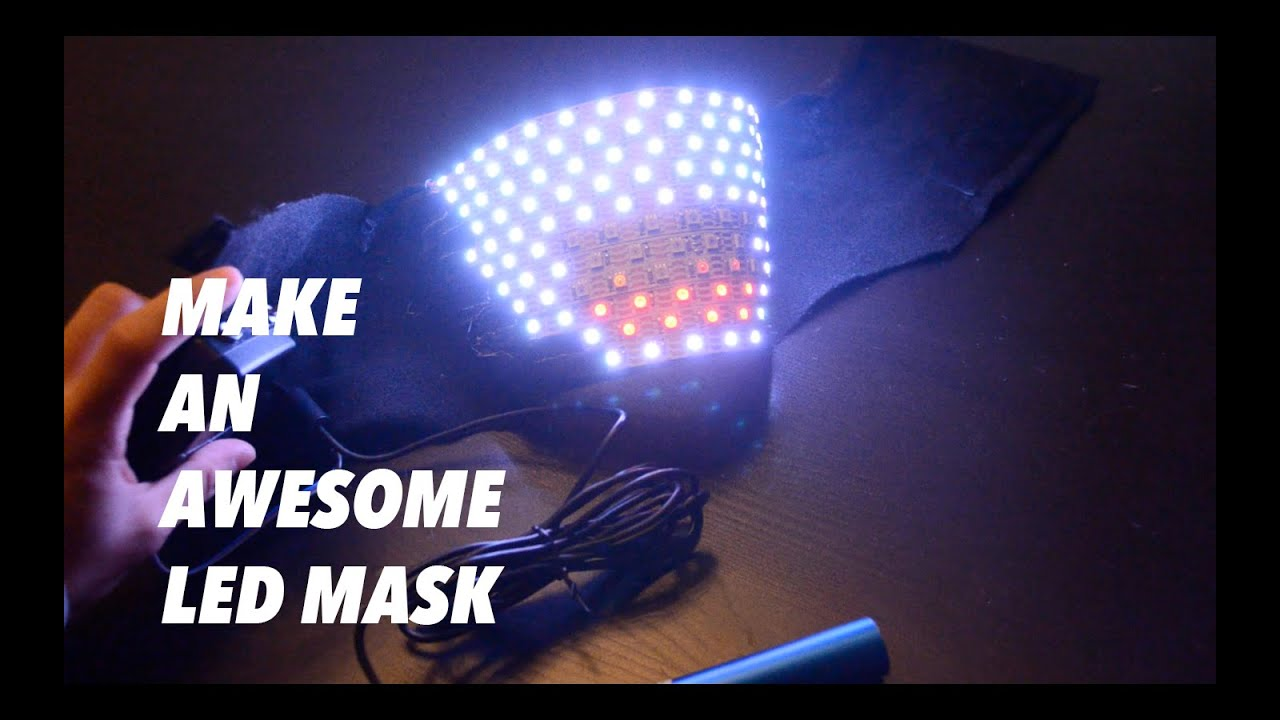Making an awesome led mask youtube solutioingenieria Gallery