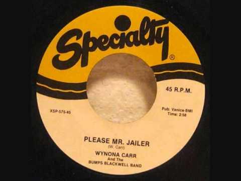 Wynona Carr  -  Please Mr Jailer