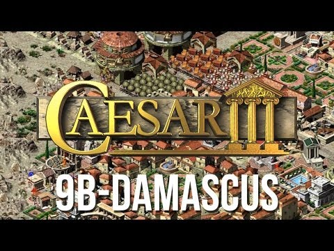 Caesar 3 - Mission 9b Damascus Military Playthrough [HD]