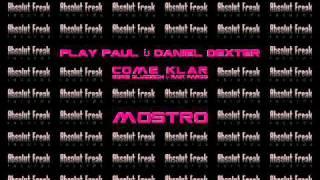 Play Paul & Daniel Dexter - Mostro 1 [Absolut Freak 14]