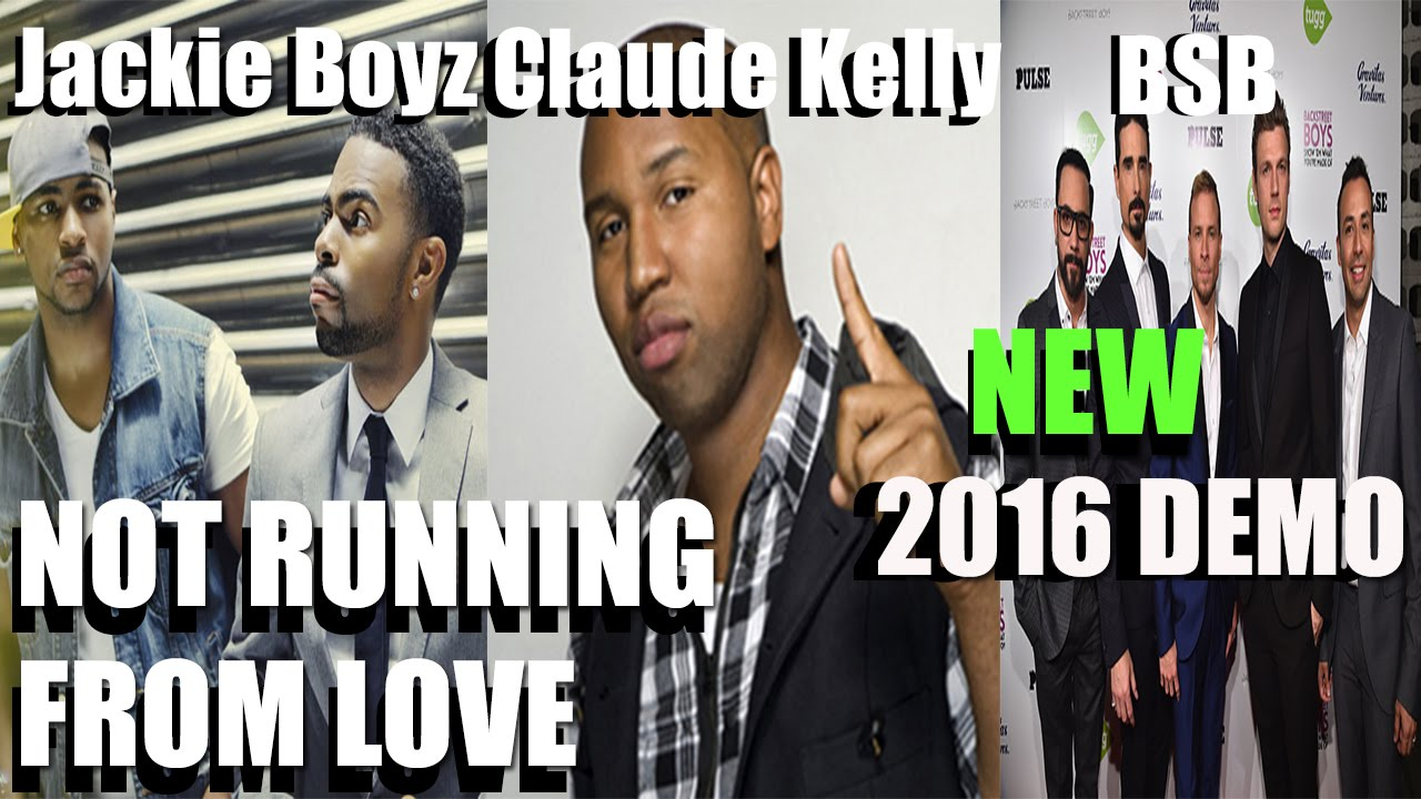 Download Claude Kelly / Backstreet Boys / Sam Hook Track type - NOT RUNNING FROM LOVE [NEW 2016]