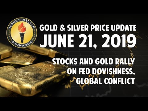 Gold And Silver Price Update: June 21, 2019 🏦 Stocks & Gold Rally On Fed Dovishness