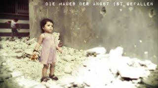 ᴴᴰ Die Mauer der Angst ist gefallen