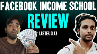 Lester Diaz Facebook Income School Review - Make Money With Facebook Pages with  Ad Breaks