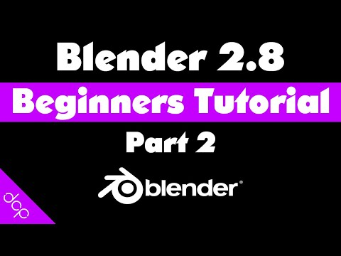 Blender 2.8 Beginners Tutorial - Part 2