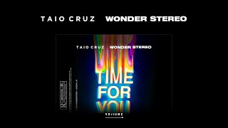 Watch Taio Cruz Time For You feat Wonder Stereo video