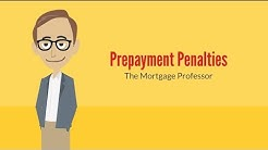 Prepayment Penalties: The Mortgage Professor #4