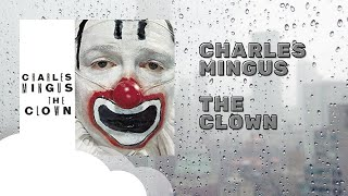 Charles Mingus - The Clown 1957 (Full Album)