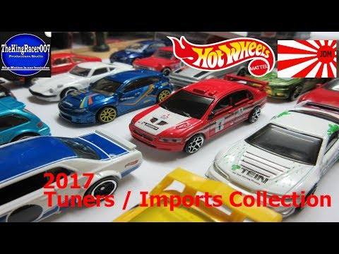 Hot Wheels Tuners/Imports Car Collection (2017 update)