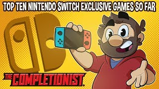 Top 10 Nintendo Switch Games | The Completionist