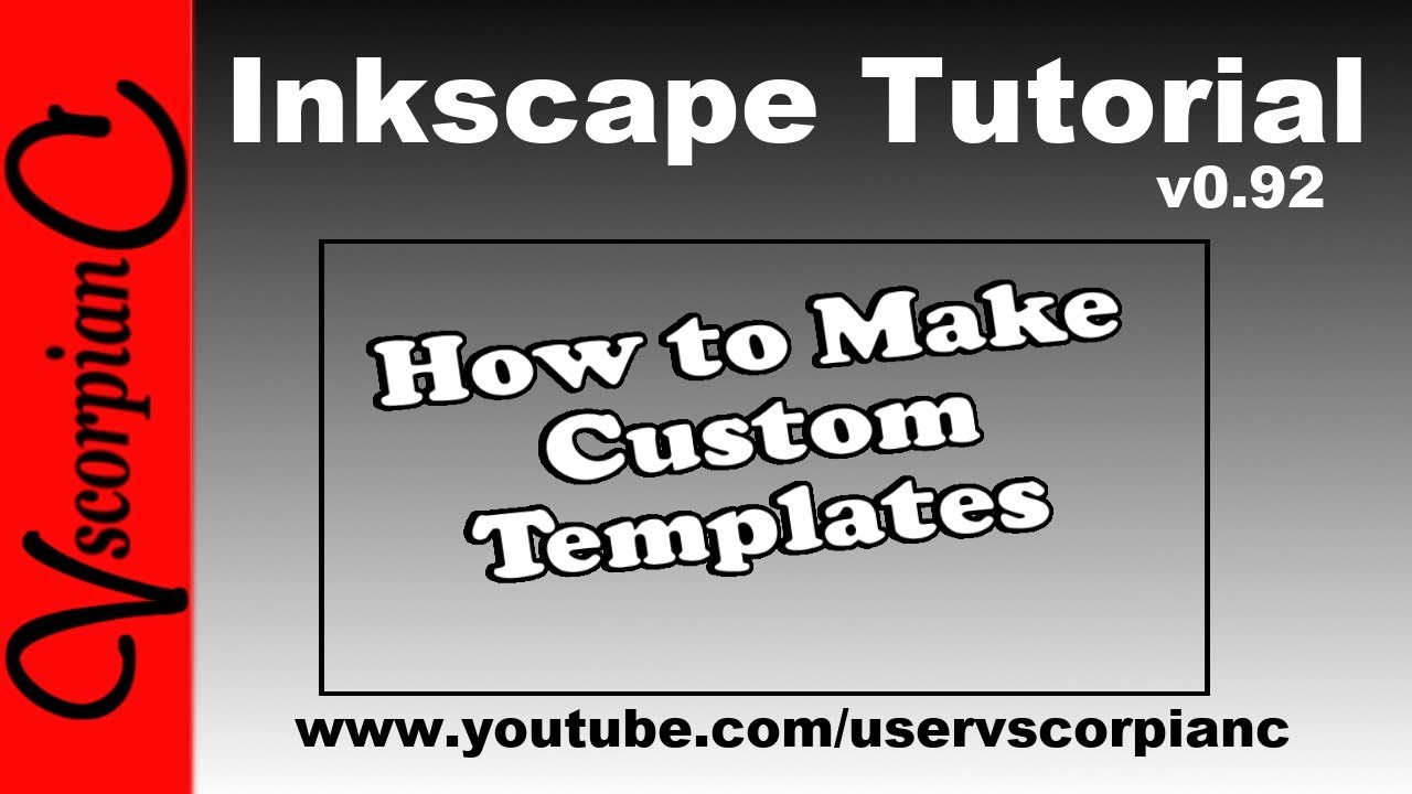 Inkscape Tutorial (v0 92) How to Create Custom Templates by VscorpianC