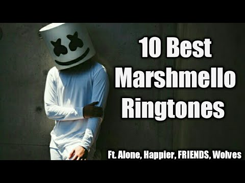 10-best-marshmello-ringtones(iphone,marimba,instrumentle-rmx)-||-ft.-happier,friends,-alone,wolves