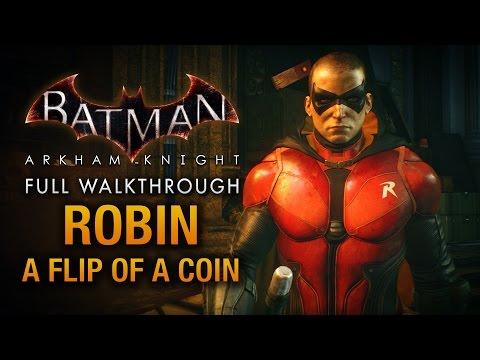 Batman: Arkham Knight - Robin: A Flip of a Coin (Full DLC Walkthrough)