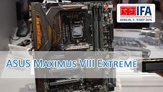 IFA 2015: ASUS ROG Maximus VIII Extreme Assambly Edition Hands on