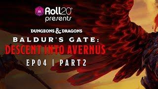 Descent Into Avernus | Episode 4.2 | Roll20 Games Master Series