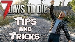 7 Days to Die Tips and Tricks | Alpha 17 Beginners guide | Great tips when starting Alpha 17