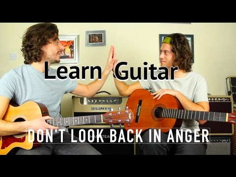 Learning Guitar - Step 5 How To Play Don't Look back In Anger Guitar lesson