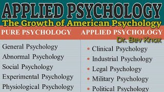 Applied Psychology: the Growth of American Psychology