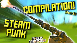 STEAMPUNK MEGA COMPILATION Suspended Mountain Base Part 23 Scrap Mechanic Gameplay