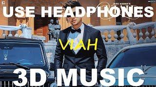 Viah   Jass Manak   3D Music World   3D Bass Boosted