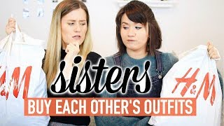 sisters buy each other clothes challenge
