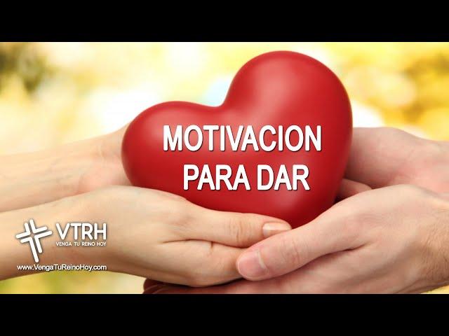 MOTIVACION PARA DAR