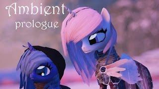 My little pony Ambient prologue маленькая принцесса Луна и Прохождение Лабиринта let's play #mlp