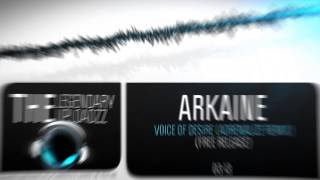 Arkaine - Voice Of Desire (Adrenalize Remix) [FULL HQ + HD FREE RELEASE]