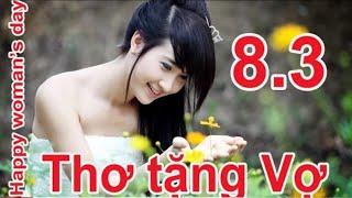 """Thơ Chế """" Chúc Vợ 8/3 hay & ý nghĩa cười bể bụng - Trương Đình Đại"""