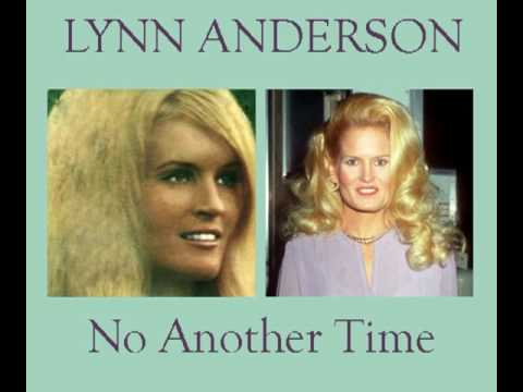 LYNN ANDERSON - No Another Time (1968) - YouTube