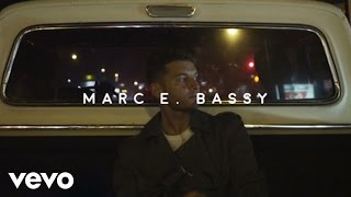 Смотреть клип Marc E. Bassy - Some Things Never Change