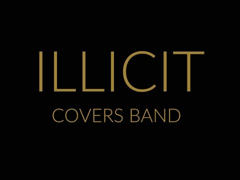 Illicit Covers Wedding and Function Band