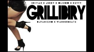 GRILLIBIRY | JERRY | OLINDO | KUTTY | ERIVAN | DJ FARICHO | WARNER BEATZ