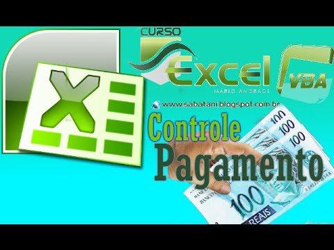 Controle De Pagamento Excel Vba Avançado Youtube
