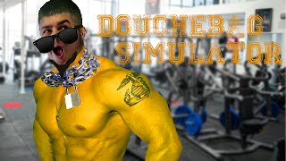 Douchebag Simulator