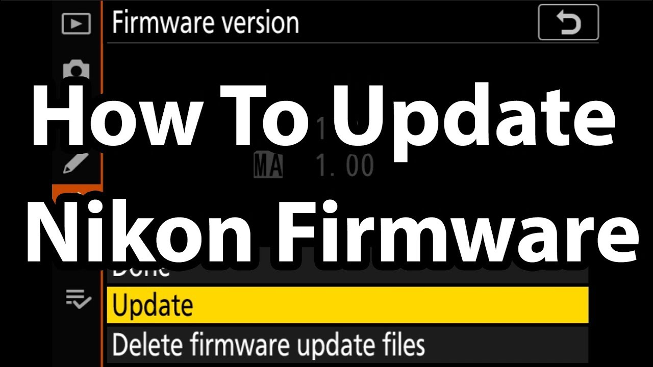 How To Update Nikon Firmware