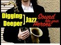 """Digging Deeper #44 - """"Sound Like Your Heroes"""" (Stan Getz) & I Love You"""