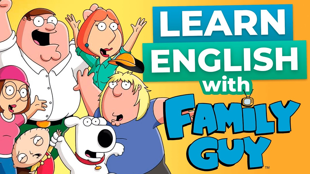 Learn English With Family Guy