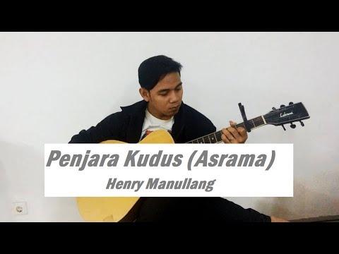 Penjara Kudus (Asrama) - Henry Manullang - Fingerstyle Cover