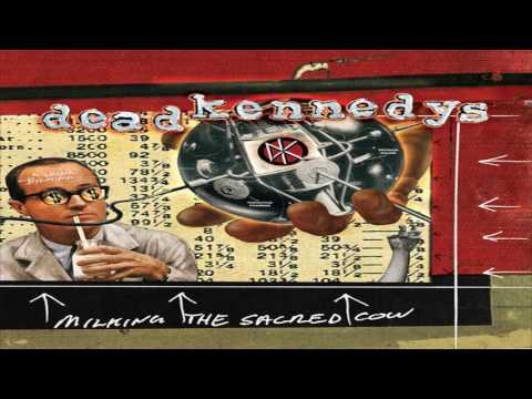 Dead Kennedys - Milking the Sacred Cow (Full Album)
